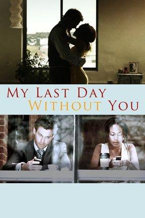 poster for My Last Day Without You