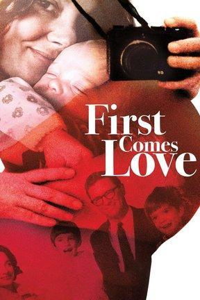 poster for First Comes Love