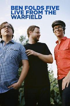 poster for Ben Folds Five Live From The Warfield
