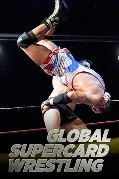 poster for Global Supercard Wrestling