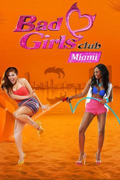poster for Bad Girls Club: Miami