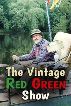 poster for The Vintage Red Green Show