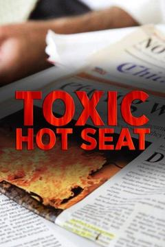 poster for Toxic Hot Seat