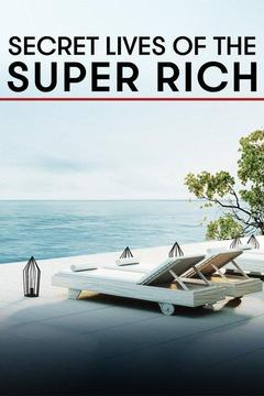 poster for Secret Lives of the Super Rich