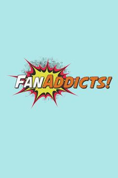 poster for FanAddicts!