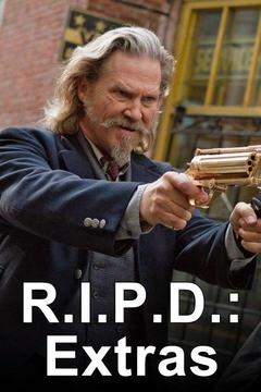 poster for R.I.P.D.: Extras