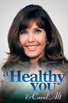 poster for A Healthy You & Carol Alt