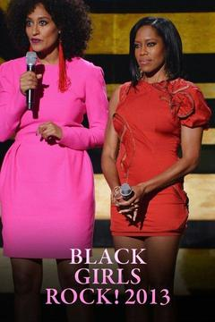 Black Girls Rock! 2013