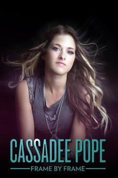 poster for Cassadee Pope: Frame by Frame