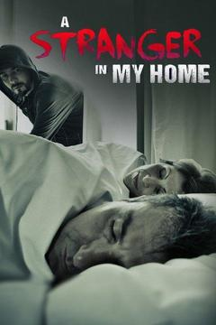 poster for A Stranger in My Home