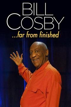 poster for Bill Cosby: Far From Finished