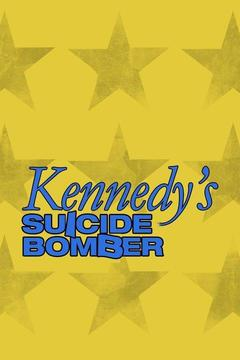 poster for Kennedy's Suicide Bomber