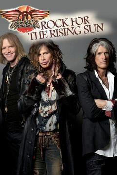 poster for Aerosmith: Rock for the Rising Sun