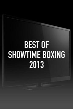 poster for Best of Showtime Boxing 2013