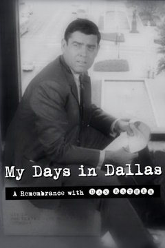 My Days in Dallas - A Remembrance With Dan Rather