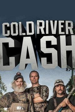 poster for Cold River Cash