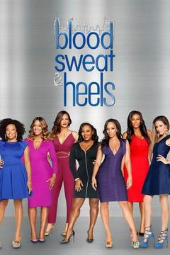 poster for Blood, Sweat & Heels