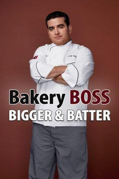 poster for Bakery Boss: Bigger & Batter