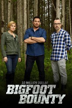 poster for 10 Million Dollar Bigfoot Bounty