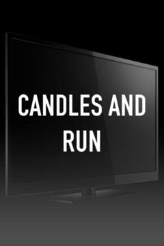 Candles and Run
