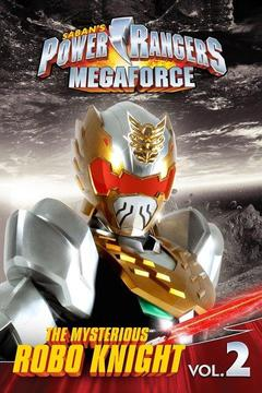 poster for Power Rangers Megaforce The Mysterious Robo Knight Vol.2