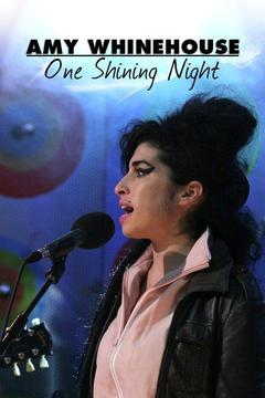 Amy Winehouse: One Shining Night