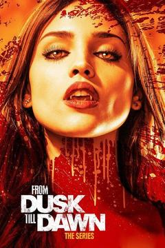 poster for From Dusk Till Dawn: The Series