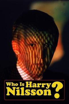 poster for Who Is Harry Nilsson