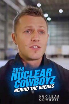 poster for 2014 Nuclear Cowboyz: Behind the Scenes