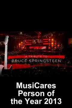 poster for MusiCares Person of the Year 2013: Bruce Springsteen