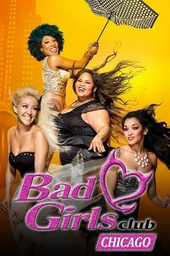 poster for Bad Girls Club: Chicago