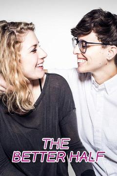poster for The Better Half