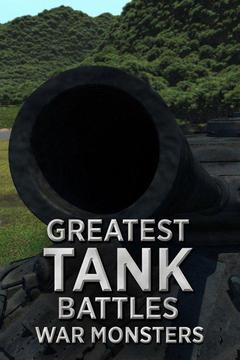 Greatest Tank Battles: War Monsters