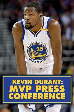 poster for Kevin Durant: MVP Press Conference