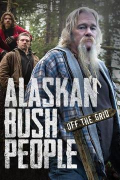 poster for Alaskan Bush People: Off the Grid
