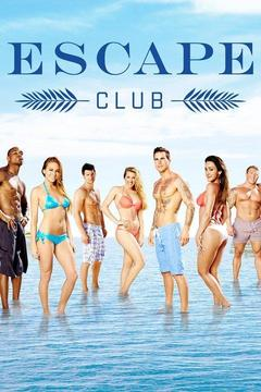 poster for Escape Club