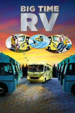 poster for Big Time RV