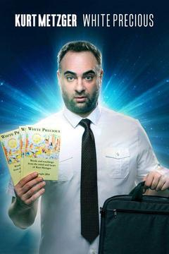 poster for Kurt Metzger: White Precious