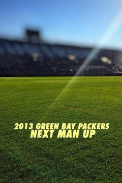 2013 Green Bay Packers: Next Man Up