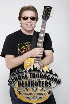 poster for George Thorogood And The Destroyers - 40 Years Strong: Live From Red Rocks