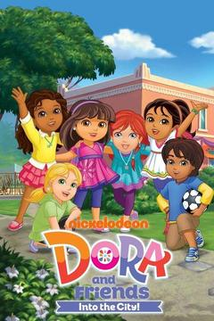 poster for Dora and Friends: Into the City!