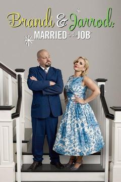 poster for Brandi and Jarrod: Married to the Job