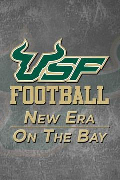poster for USF Football: New Era On The Bay
