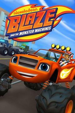 poster for Blaze and the Monster Machines