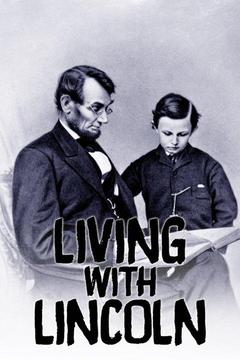 poster for Living With Lincoln
