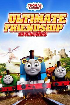 poster for Thomas and Friends: Ultimate Friendship Adventures