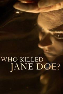 poster for Who Killed Jane Doe?