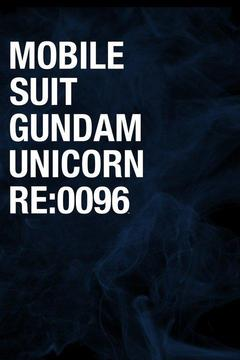 poster for Mobile Suit Gundam Unicorn Re: 0096