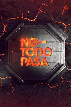 poster for No Todo Pasa