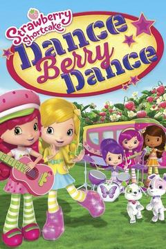 poster for Strawberry Shortcake: Dance Berry Dance
